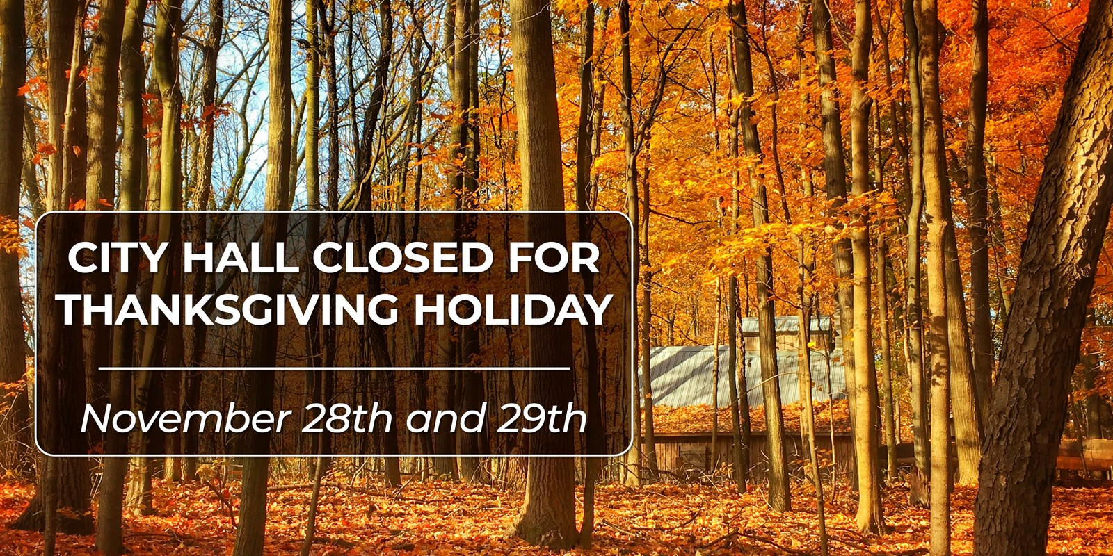 City Hall Closed for Thanksgiving Holiday