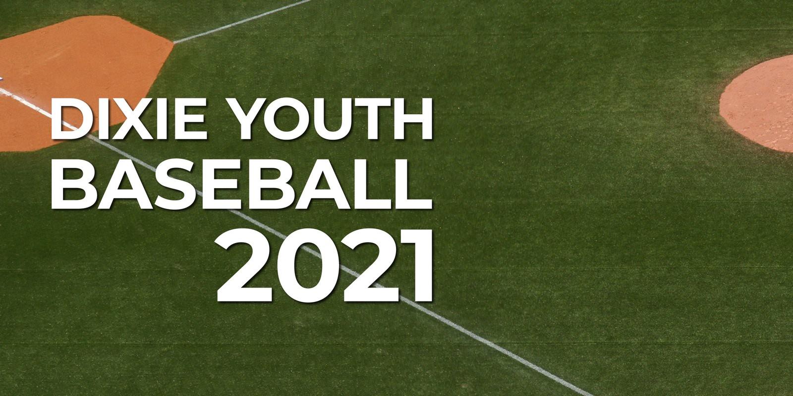 Dixie Youth Baseball 2021